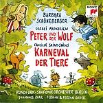 Prokofjew: Peter und der Wolf | Saint-Saëns: Karneval der Tiere | Rundfunk-Sinfonieorchester Berlin